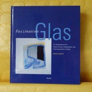 Faszination Glas